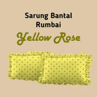 Sarung Bantal Bantal (isi 2) Lady Rose - YELLOW ROSE